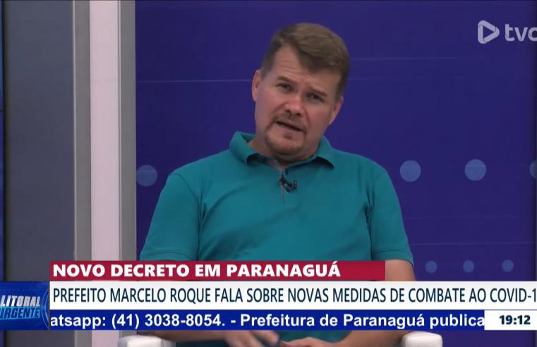LITORAL URGENTE: Prefeito de Paranaguá, Marcelo Roque, falou sobre decreto, publicado hoje, com as medidas restritivas no município