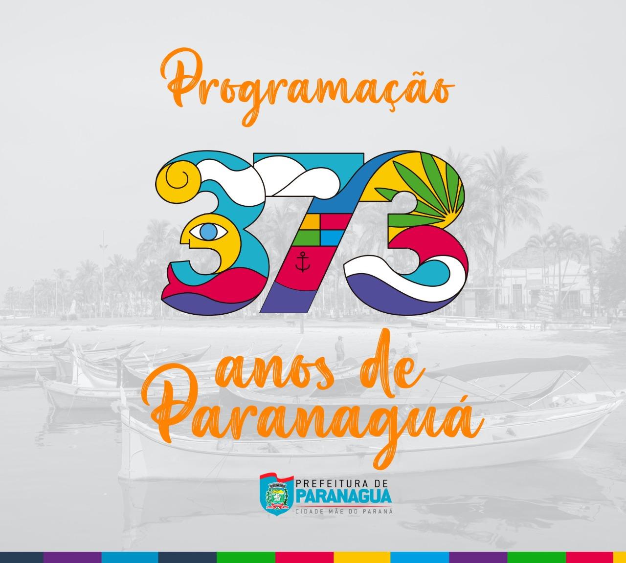 Paranaguá 373 anos: confira a programação de aniversário divulgada pela Prefeitura